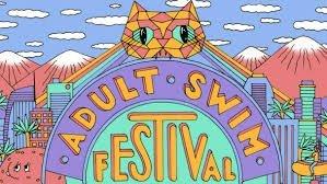 ADULT SWIM FEST